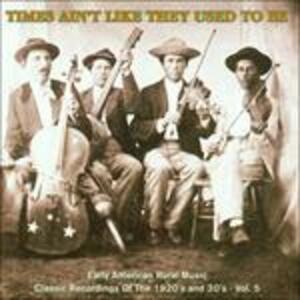 Times Ain't Like They Used to Be vol.5 - CD Audio