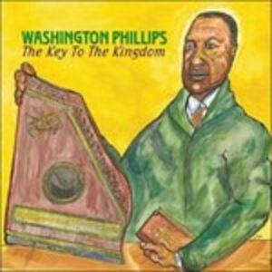 CD The Key to the Kingdom di Washington Phillips