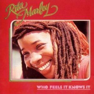 Who Feels it Knows it - CD Audio di Rita Marley