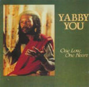 One Love, One Heart - CD Audio di Yabby You