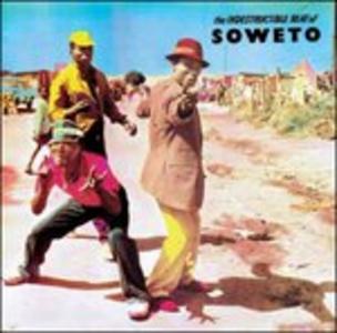 Vinile The Indestructible Beat of Soweto