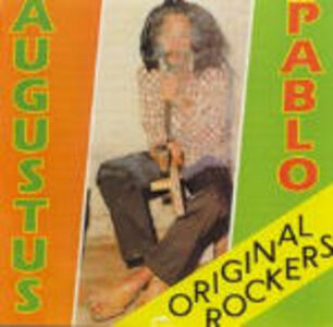CD Original Rockers di Augustus Pablo