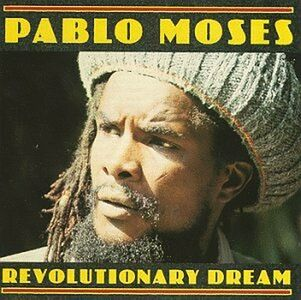 Foto Cover di Revolutionary Dream, CD di Pablo Moses, prodotto da Shanachie