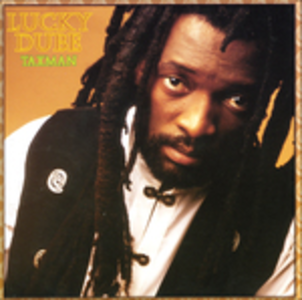 CD Taxman di Lucky Dube