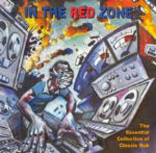 In the Red Zone. Collection of Classic Dub - CD Audio