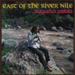 East of the River Nile - CD Audio di Augustus Pablo