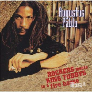 CD Rockers Meets King Tubbys di Augustus Pablo