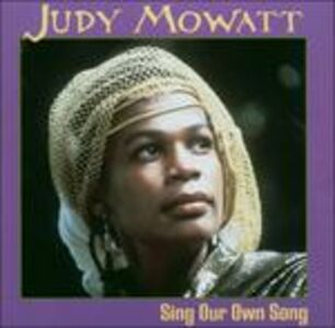 Foto Cover di Sing Our Own Song, CD di Judy Mowatt, prodotto da Shanachie