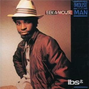 Mouse & the Man - CD Audio di Eek-A-Mouse