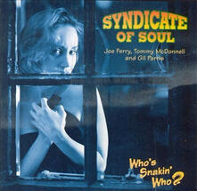 Who's Snakin' Who? - CD Audio di Syndacate of Soul