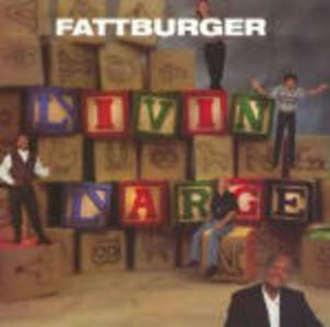 CD Livin' Large di Fattburger