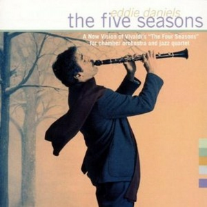 CD The Five Seasons (Colonna Sonora) di Eddie Daniels