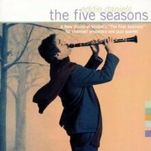 The Five Seasons (Colonna sonora) - CD Audio di Eddie Daniels