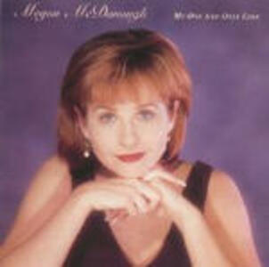 My One and Only Love - CD Audio di Megon McDonough