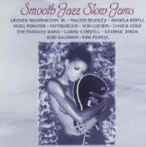 Smooth Jazz Slow Jams - CD Audio
