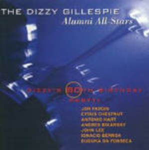 CD Dizzy 80th Birthday Party di Dizzy Gillespie (Alumni All-Stars)