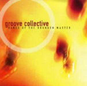 Dance of the Drunken Master - CD Audio di Groove Collective