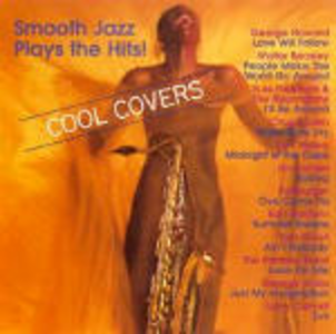 CD Smooth Jazz plays the Hits. Cool Covers