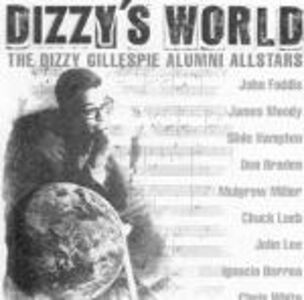 CD Dizzy's World di Dizzy Gillespie (Alumni All-Stars)