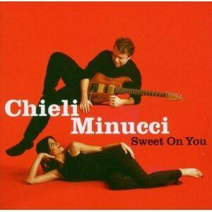 CD Sweet on you di Chieli Minucci