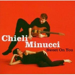 CD Sweet on you di Chieli Minucci