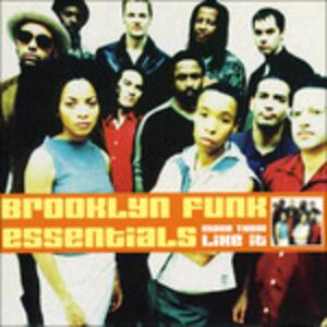 Make 'Em Like it - CD Audio di Brooklyn Funk Essentials