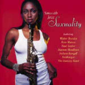 Smooth Jazz Saxuality - CD Audio
