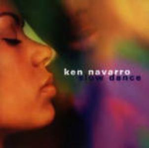 CD Slow Dance di Ken Navarro