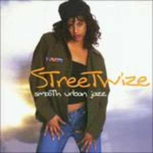 Smooth Urban Jazz - CD Audio di Streetwize