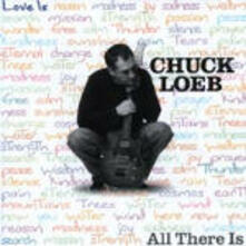 All There Is - CD Audio di Chuck Loeb