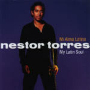 My Latin Soul - CD Audio di Nestor Torres