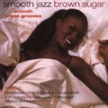Smooth Jazz Brown Sugar - CD Audio