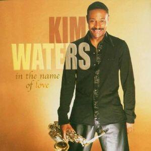 CD In the Name of Love di Kim Waters
