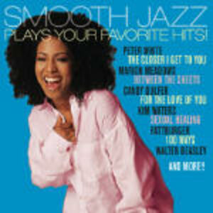 CD Smooth Jazz. Plays Your Favorite Hits!