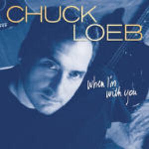 CD When I'm with you di Chuck Loeb
