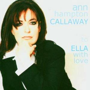 CD To Ella with Love di Ann Hampton Callaway