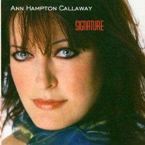 Signature - CD Audio di Ann Hampton Callaway