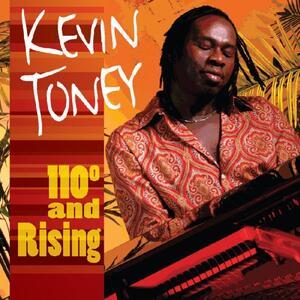 110° and Rising - CD Audio di Kevin Toney