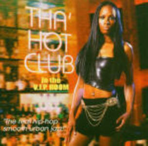 Tha' Hot Club: In the VIP Room - CD Audio