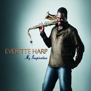 CD My Inspiration di Everette Harp