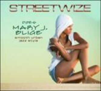 CD Does Mary J Blige di Streetwize