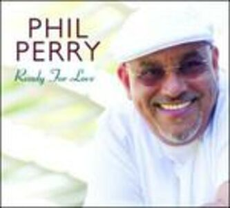 CD Ready for Love di Phil Perry