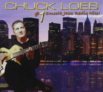 CD #1 Smooth Jazz Radio Hits di Chuck Loeb