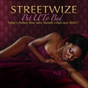 CD Put U to Bed di Streetwize