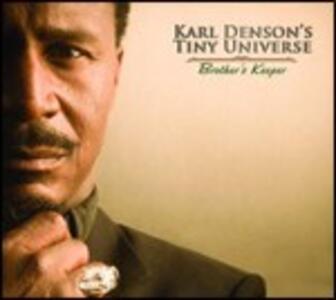 Brother's Keeper - CD Audio di Karl Denson,Tiny Universe