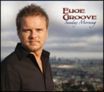 CD Sunday Morning di Euge Groove