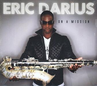 On a Mission - CD Audio di Eric Darius