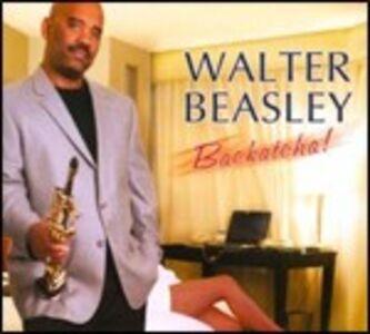 CD Backatcha! di Walter Beasley