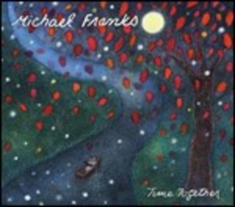 CD Time Together di Michael Franks