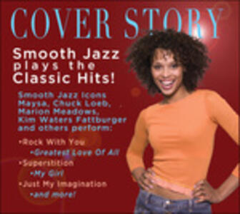 Cover Story. Smooth Jazz Play Classic - CD Audio